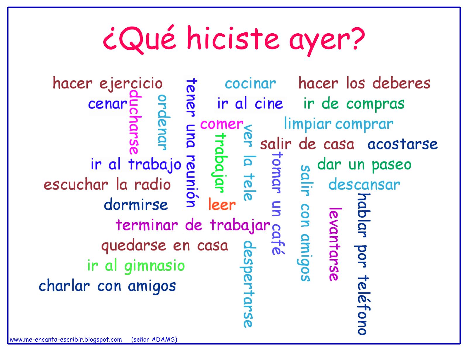 Me Encanta Escribir En Espanol Que Hiciste Ayer