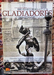 Portada del libro Breve historia de los gladiadores, de Daniel P. Mannix