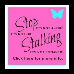 Being Stalked?
