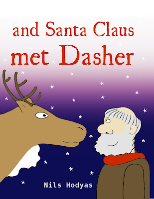 and Santa Claus met Dasher