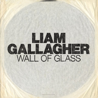 Lirik Lagu Wall of Glass - Liam Gallagher