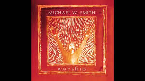 Michael W Smith - Above All