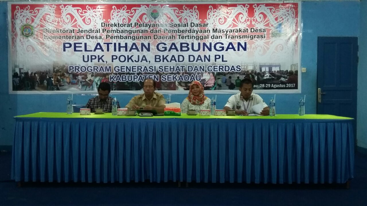 Latih UPK, Pokja, BKAD dan PL Tingkatkan Generasi Sehat & Cerdas Kabupaten Sekadau