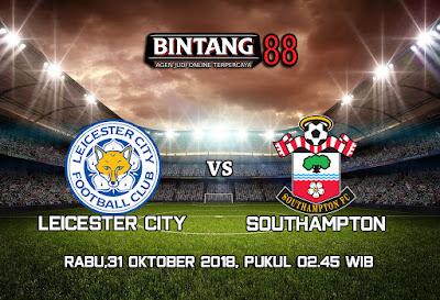 Prediksi Leicester City vs Southampton 31 Oktober 2018