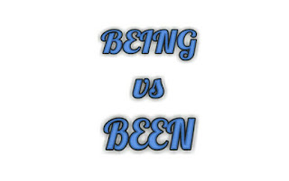 "When to use ""being"" and ""been"" in a sentence"