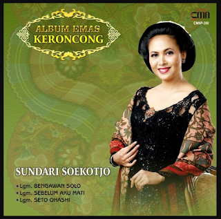 Sundari Soekotjo, Keroncong,Album Emas Keroncong Sundari Soekotjo Mp3 Full Rar,Koleksi Lagu Keroncong Sundari Soekotjo