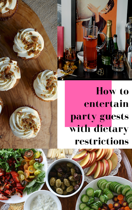 How to Entertain Party Guests with Dietary Restrictions