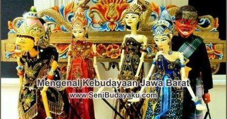 Mengenal Kebudayaan Daerah Jawa Barat Seni Budayaku
