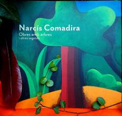 Narcís Comadira. Obres amb arbres i altres vegetals, 2014 per Teresa Grau Ros a Flickr