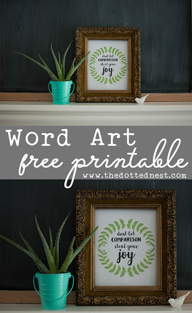 Free Printable Word Art - Don't Let Comparison Steal Your Joy