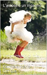 L'Amore E Un Inganno: Il Matrimonio Di Mia Sorella PDF