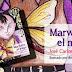 """""""Marwane, el mago"""", la loca novela protagonizada por un niño normal"""