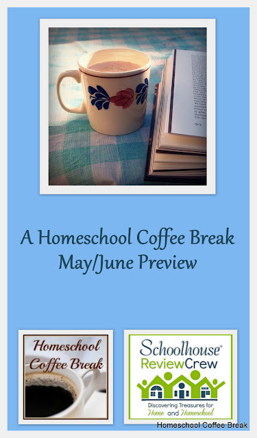 A Homeschool Coffee Break May/June Preview on Homeschool Coffee Break @ kympossibleblog.blogspot.com - These are the curriculum and resource reviews we're working on for the coming weeks.