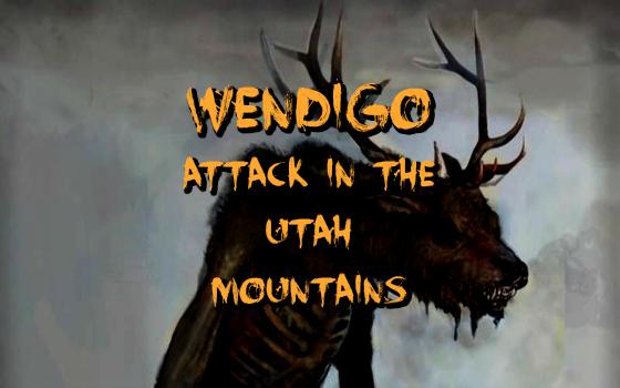 Wendigo Attack in the Utah Mountains