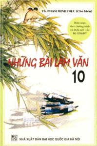 Những Bài Làm Văn 10 - Phạm Minh Diệu