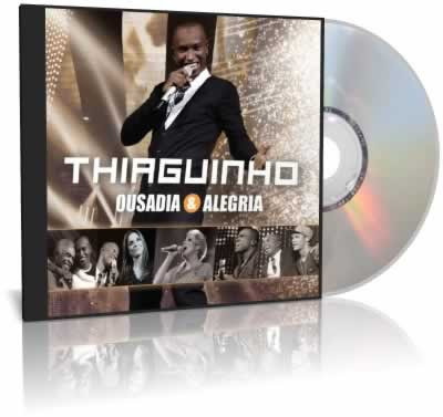 thiaguinho ousadia e alegria audio do dvd