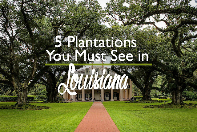 5 Best Plantations in Louisiana: the River Road and Beyond | CosmosMariners.com