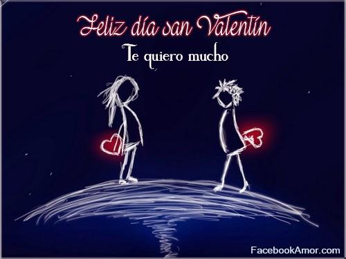 te quiero mucho feliz día san valentin