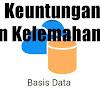 Keuntungan dan Kelemahan Sistem Basis Data