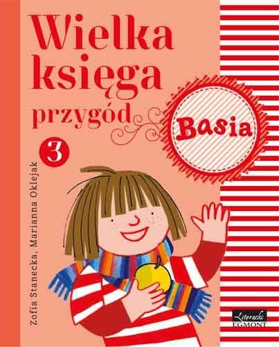 Wielka księga przygód 3. Basia - Zofia Stanecka