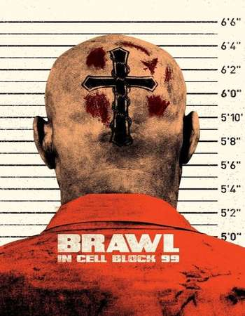 Brawl in Cell Block 99 2017 Full English Movie Download