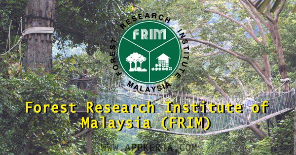 Forest Research Institute Malaysia (FRIM)