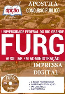 Apostila concurso FURG - Universidade Federal do Rio Grande - RS, Auxiliar em Administração.