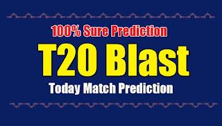 T20 Blast Semi Semifinal Lancs vs Worcs Match Prediction