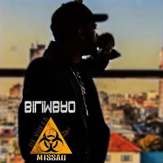 Bilimbao - De À Volta Missão