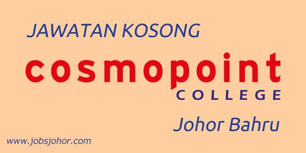 Jawatan Kosong di Kolej Cosmopoint Johor Bahru