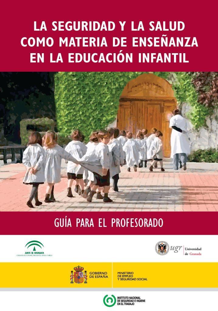 La seguridad y la salud como materia de enseñanza en la educación infantil