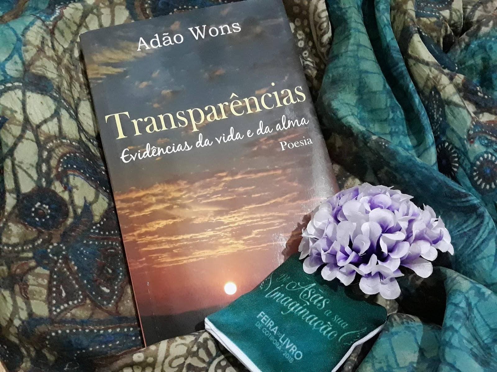 Transparências - Evidências da Vida e da Alma, Adão Wons