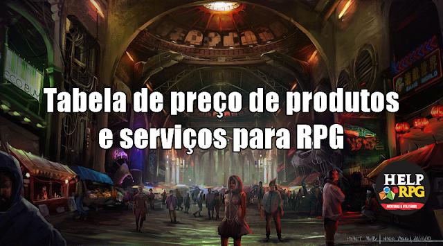 Tabela de preço de produtos e serviços para RPG