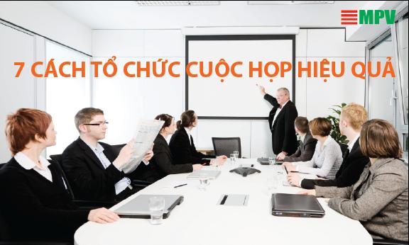 7 cách giúp tăng hiệu quả các cuộc họp