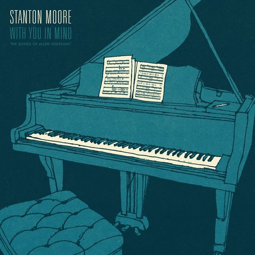 News du jour With You In Mind Stanton Moore La Muzic de Lady