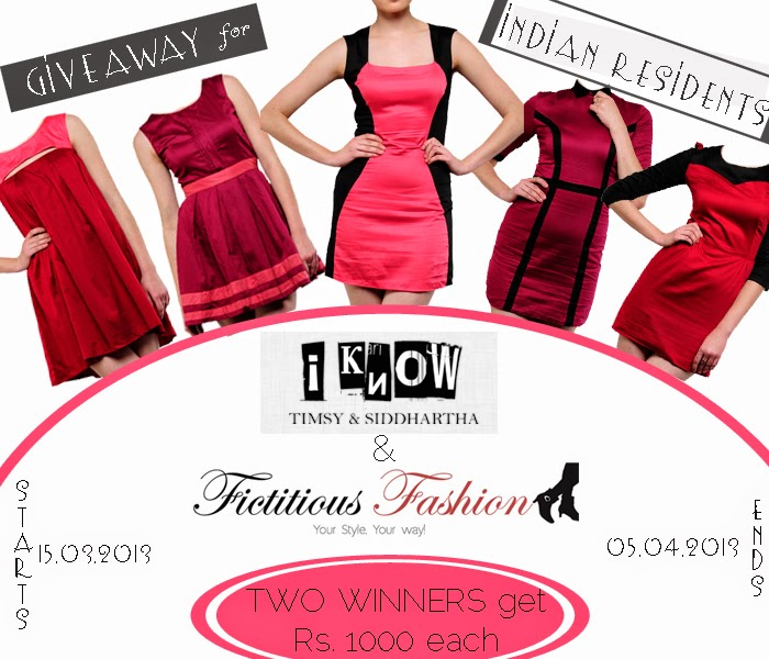http://fictitious-fashion.blogspot.in/2013/03/giveaway-2-winners-get-inr-1000-each.html