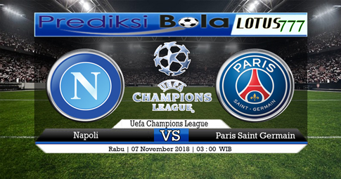 PREDIKSI Napoli vs Paris Saint Germain 07 NOVEMBER 2018