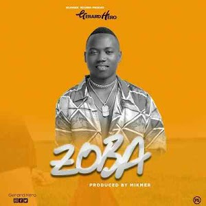 Download Mp3 | G Hero - Zoba