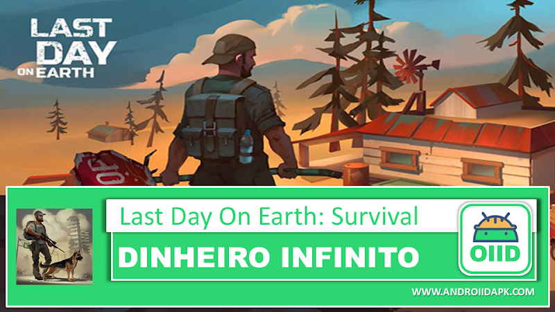 Last Day on Earth: Survival v1.11.12 Mod Apk
