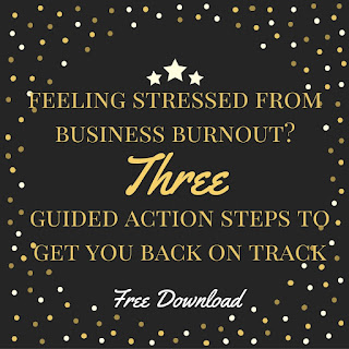three guided actions to get you back on track if you have business burnout