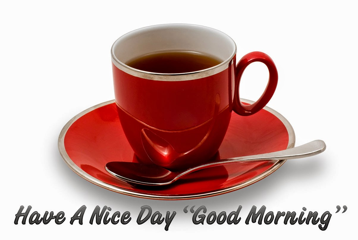 Good Morning Coffee: Good Morning Have A Nice Day Wallpapers