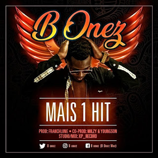 B Onez - Mais 1 Hit
