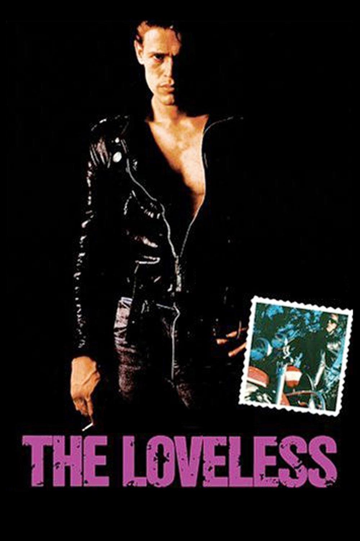 The Loveless (1981)
