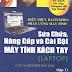 SÁCH SCAN - Sửa chữa nâng cấp và cài đặt máy tính xách tay Tập 1 (Nguyễn Nam Thuận)