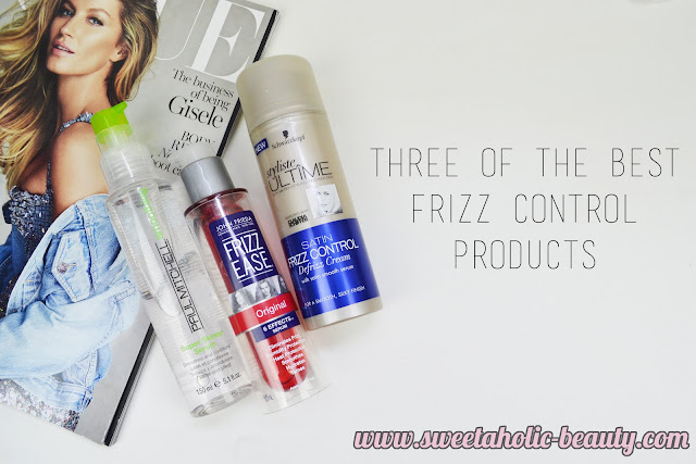 Three of the Best Frizz Control Products for Your Hair - Sweetaholic Beauty