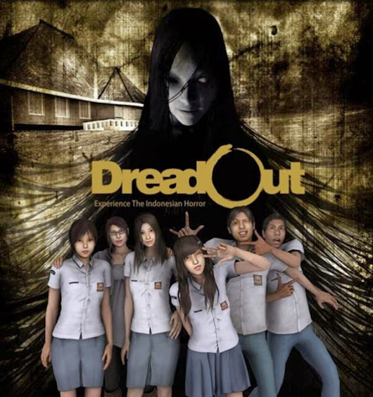 DreadOut Experience The Indonesian Horror Game ~ Doobiest GO