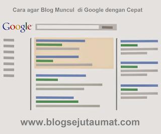 Cara-agar-Blog-Muncul-di-Google-dengan-Cepat