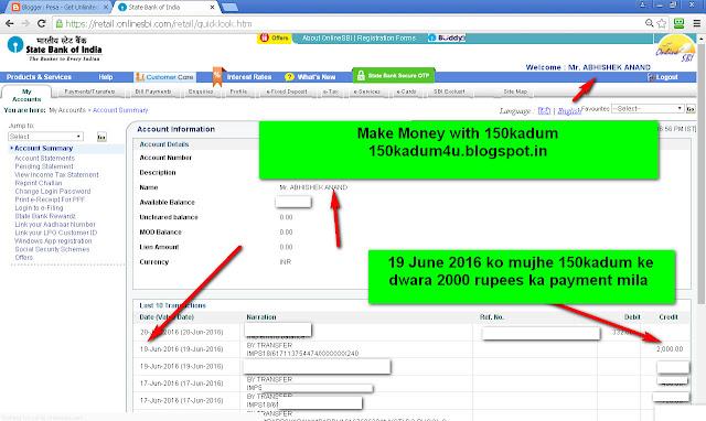 19 June 2016 ko mujhe 150kadum ke dwara 2000 rupees ka payment mila-see my internet bankik