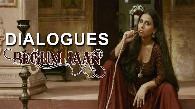 Begam Jaan Movie Dialogues | Vidya Balan | Bollywood Movie 2017