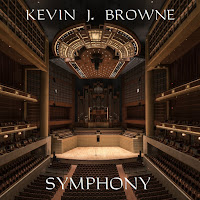 Music Promotion - Independent Music Discovery and Downloads - Independent Music MP3s WAVs CDs Posters Merch Concert Tickets - Film Scores - Kevin J Browne - Symphony